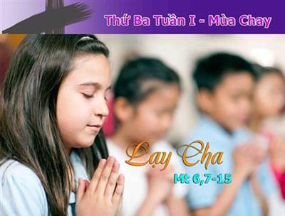 Nền tảng thiêng liêng (07.03.2017 – Thứ Ba Tuần I Mùa Chay năm A)