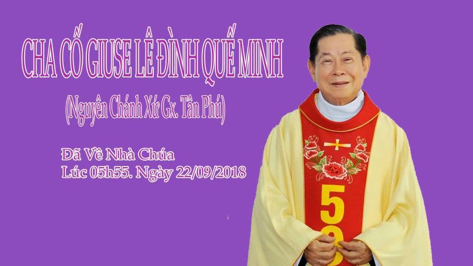 Cha cố Giuse Lê Đình Quế Minh qua đời