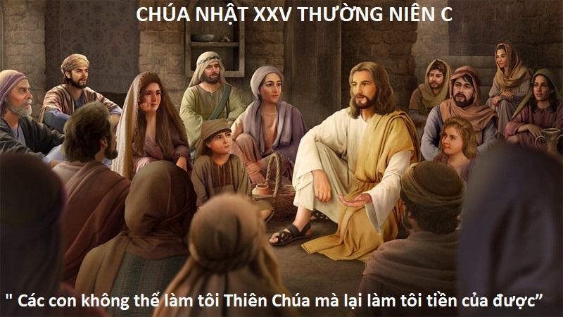 HỌC HỎI PHÚC ÂM CHÚA NHẬT 25 THƯỜNG NIÊN NĂM C