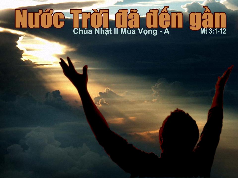 CHÚA NHẬT II MÙA VỌNG