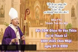 Video :TGP. Hà Nội- Thánh lễ 6h30 chiều thứ Ba ngày 31-3-2020