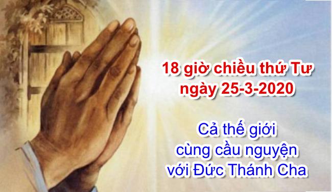 Cả thế giới cùng Đức Thánh Cha cầu nguyện lúc 12 giờ trưa ngày 25/3/2020