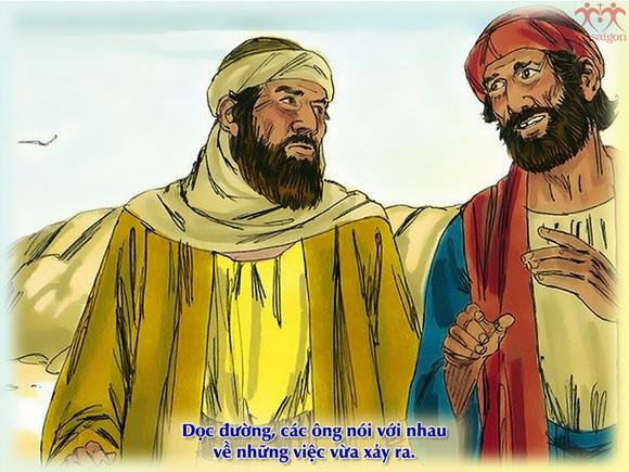 """""""Các anh vừa đi vừa trao đổi với nhau về chuyện gì vậy? """" (Lu-ca 24:16)."""
