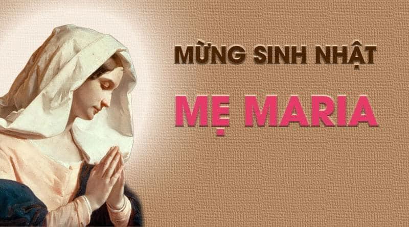 Sinh nhật Ðức Trinh Nữ Ma-ri-a